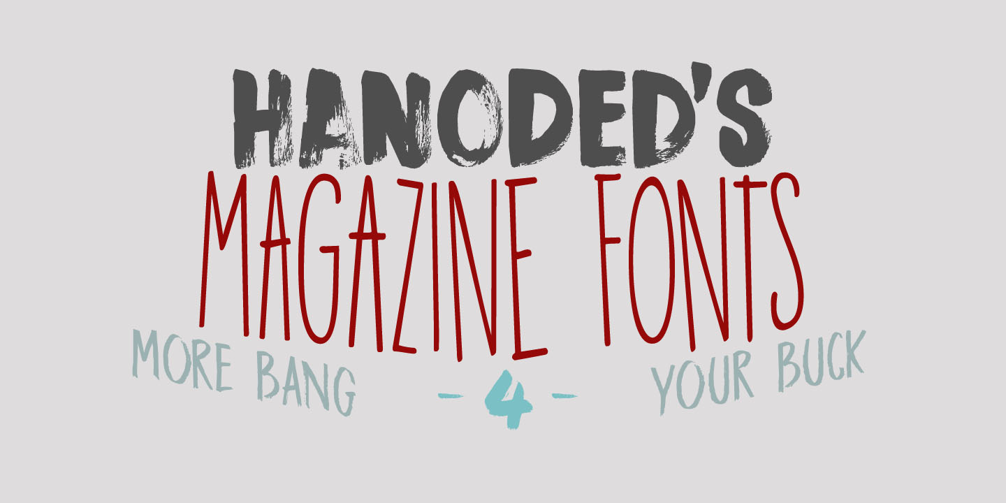 Hanoded's Magazine Fonts – Hanoded Fonts